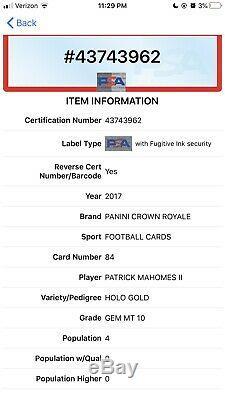 2017 Crown Royale Patrick Mahomes RC HOLO GOLD /175 Rookie PSA 10 Gem POP 4